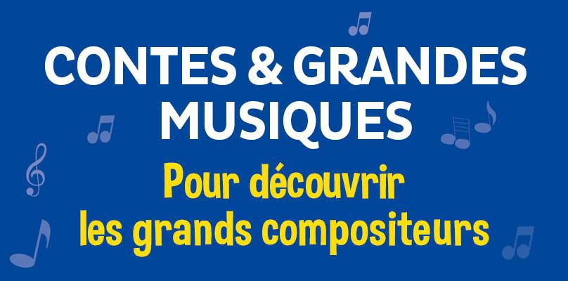 Contes et grandes musiques