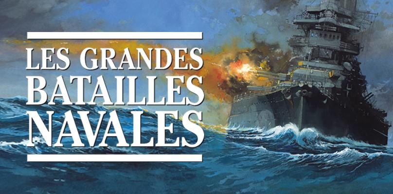 Les Grandes batailles navales