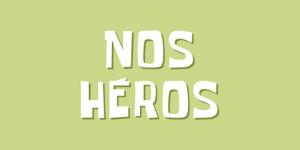 Nos héros
