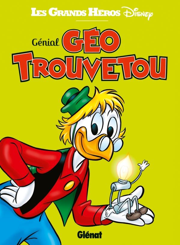 Génial Géo Trouvetou   Éditions Glénat