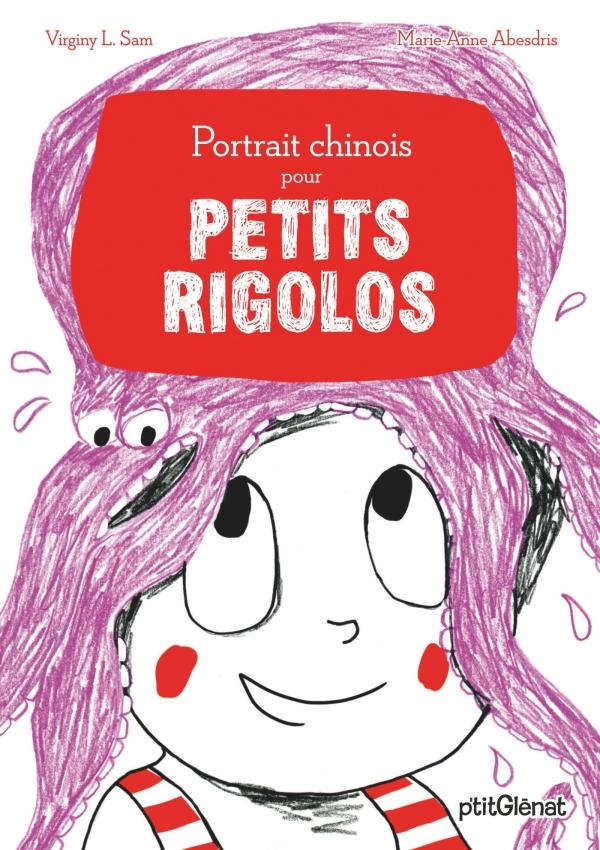 Portrait Chinois Pour Petits Rigolos éditions Glénat