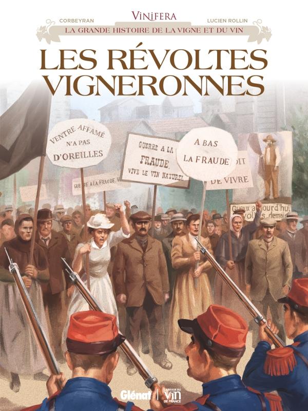 Vinifera - Les Révoltes vigneronnes