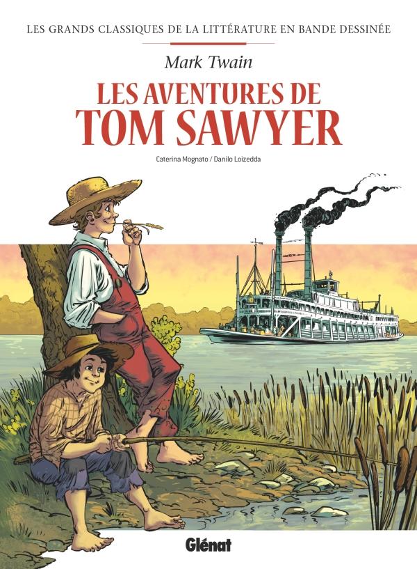 Tom Sawyer en BD   Éditions Glénat