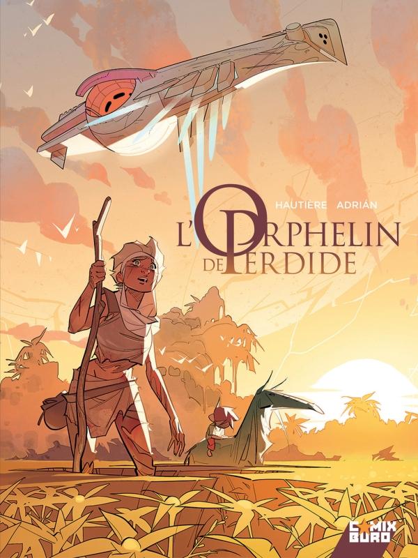 L'Orphelin de Perdide - Tome 01 | Éditions Glénat