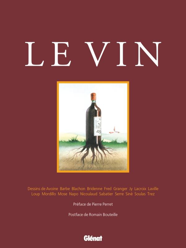 Le Vin - NE   Éditions Glénat