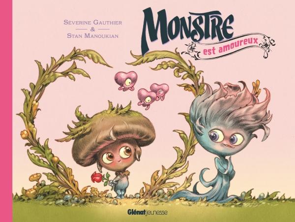 Monstre Est Amoureux Editions Glenat