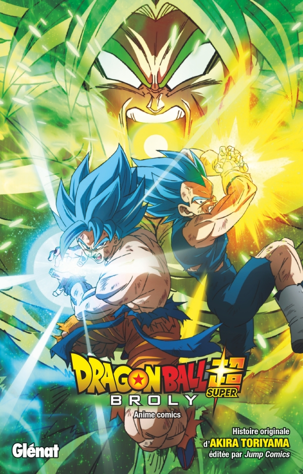 Dragon Ball Super Broly Editions Glenat