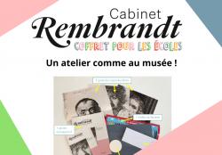 Le coffret pour les écoles du Cabinet Rembrandt