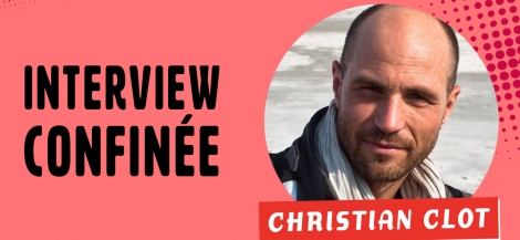 Interview de Christian Clot