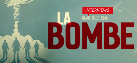 Interviews des auteurs de la Bombe