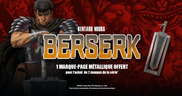 Opération spéciale Berserk : un marque-page métallique offert pour 2 tomes achetés !