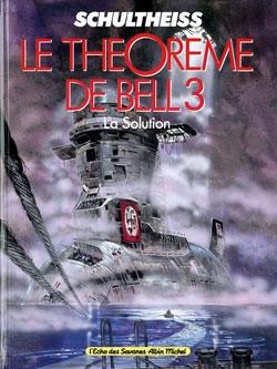 Le Théorème de Bell - Tome 03