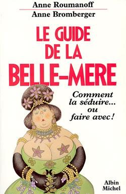Le Guide de la Belle-Mère