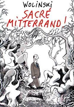 Sacré Mitterrand!