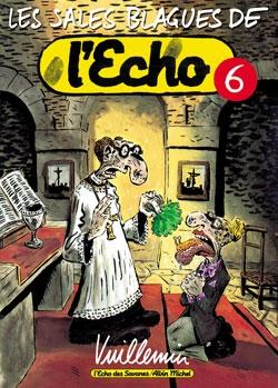 Les Sales Blagues de l'Echo - Tome 06