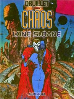 Lone Sloane - Tome 04
