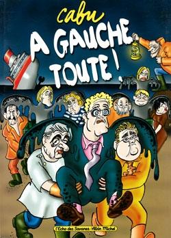 A Gauche Toute !