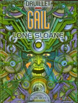 Lone Sloane - Tome 03