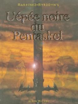 L'épée Noire du Pentaskel - Tome 01