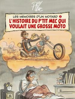 Les Mémoires d'un Motard - Tome 01