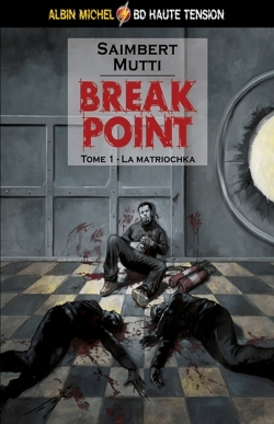 Break Point - Tome 01