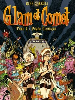 Glam et Comet - Tome 01