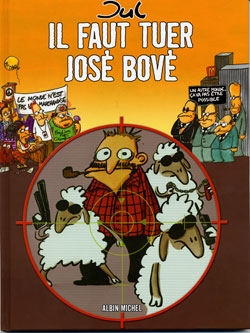Il faut tuer José Bové
