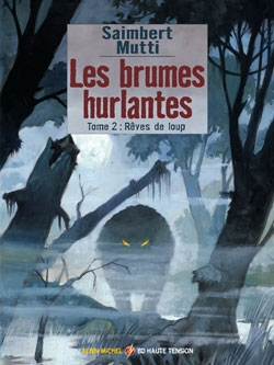 Les brumes hurlantes - Tome 02