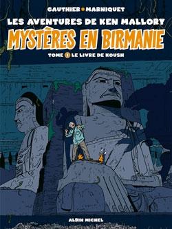 Mystères en Birmanie - Tome 01