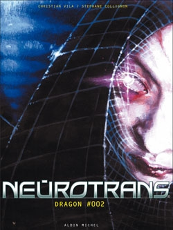 Neurotrans - Tome 02