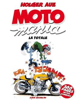 Motomania - Intégrale