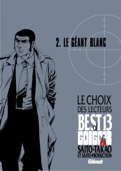 Golgo 13 - Le choix des lecteurs - Le Géant blanc