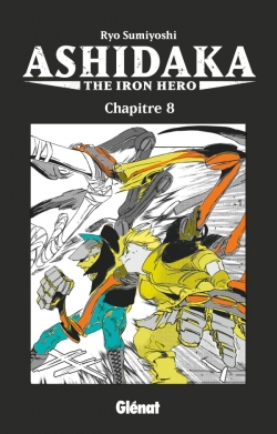 Ashidaka - The Iron Hero - Chapitre 08