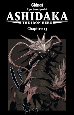 Ashidaka - The Iron Hero - Chapitre 13