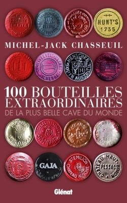 100 bouteilles extraordinaires