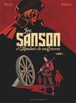 Les Sanson et l'amateur de souffrances - Livre 1