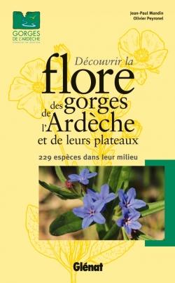 Découvrir la flore des Gorges de l'Ardèche et de leurs plateaux