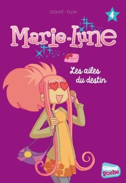Marie-Lune - Poche - Tome 04