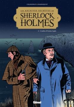 Les Archives secrètes de Sherlock Holmes - Tome 04