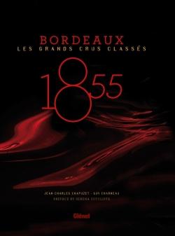 1855 - Les grands crus classés de Bordeaux (GB)