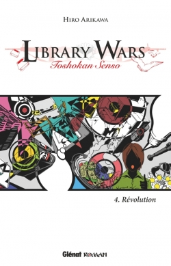 Library Wars - Tome 04