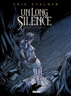 Un long silence - Tome 02