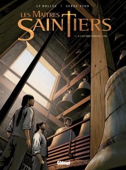 Les Maîtres-Saintiers - Tome 01