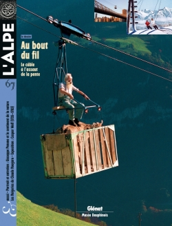 L'Alpe 67 - Au bout du fil