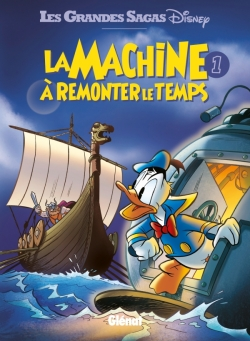 La Machine à remonter le temps - Tome 01