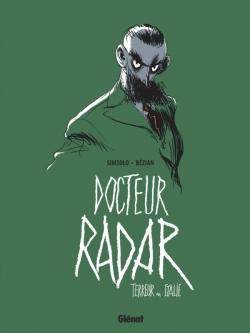 Docteur Radar - Tome 02