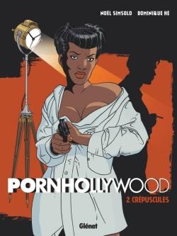 Pornhollywood - Tome 02