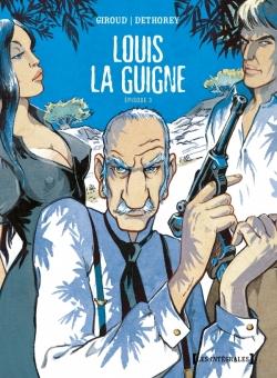 Louis la Guigne - Intégrale