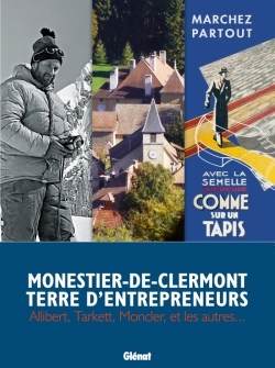 Monestier-de-Clermont terre d'entrepreneurs
