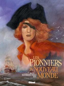 Les Pionniers du nouveau monde - Intégrale T13 à T16
